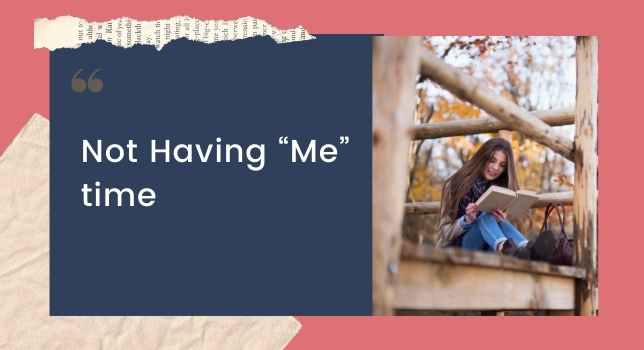 """Not Having """"Me"""" time - Struggles Of Working Moms"""