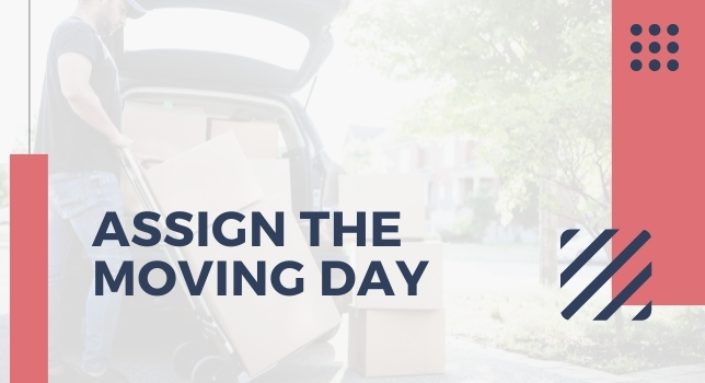 Assign The Moving Day - How To Plan Moving