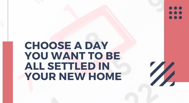 Choose A Day You Want To Be All Settled