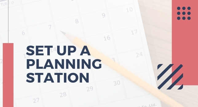 Set Up A Planning Station - How To Plan Moving