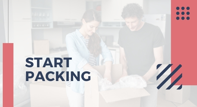Start Packing - How To Plan Moving